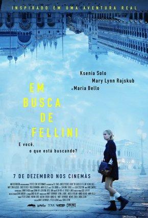 IN SEARCH OF FELLINI (EM BUSCA DE FELLINI)