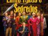 ENTRE FACAS E SEGREDOS