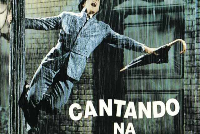 CANTANDO NA CHUVA (SINGING IN THE RAIN)