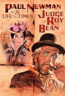 JUIZ ROY BEAN (THE LIFE AND TIMES OF JUDGE ROY BEAN)