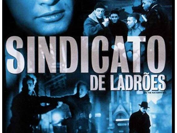 SINDICATO DE LADRÕES (ON THE WATERFRONT)