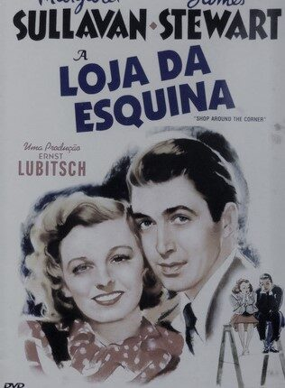 A LOJA DA ESQUINA (THE SHOP AROUND THE CORNER)